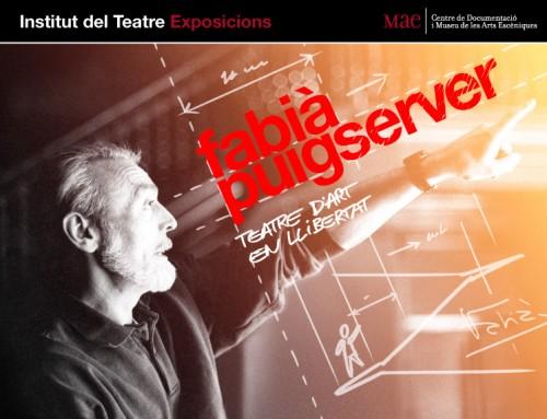 """Exposició itinerant """"Fabià Puigserver. Teatre d'art en llibertat"""""""