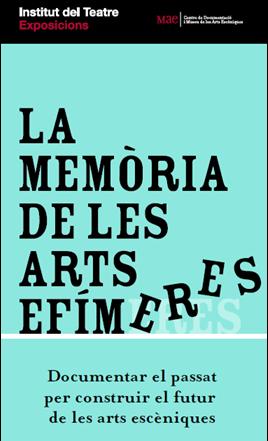 Cartell de l'exposició La memòria de les arts efímeres