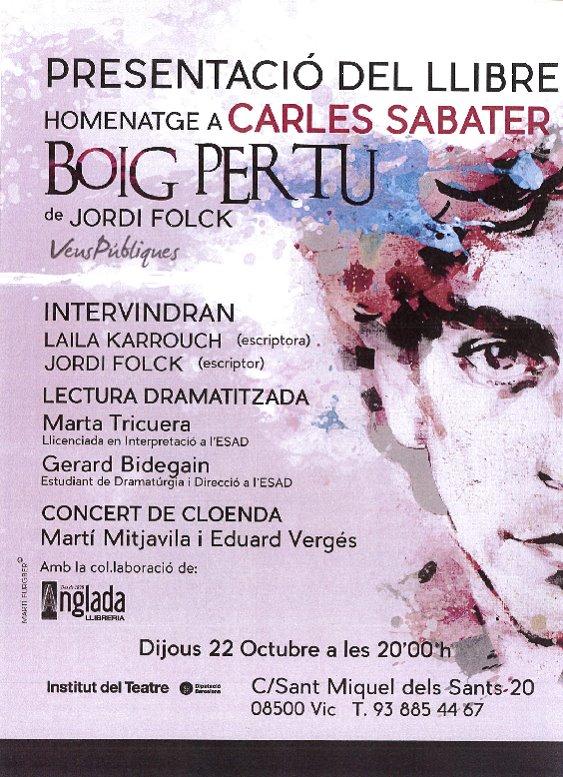 Cartell de la presentació del llibre Boig per tu de Jordi Folck al Centre d'Osona de l'Institut del Teatre (22 octubre 2015)