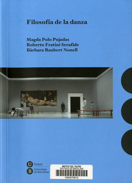 Coberta del llibre Filosofía de la danza, de Magda Polo, Roberto Fratini i Bàrbara Raubert. Universitat de Barcelona, 2015
