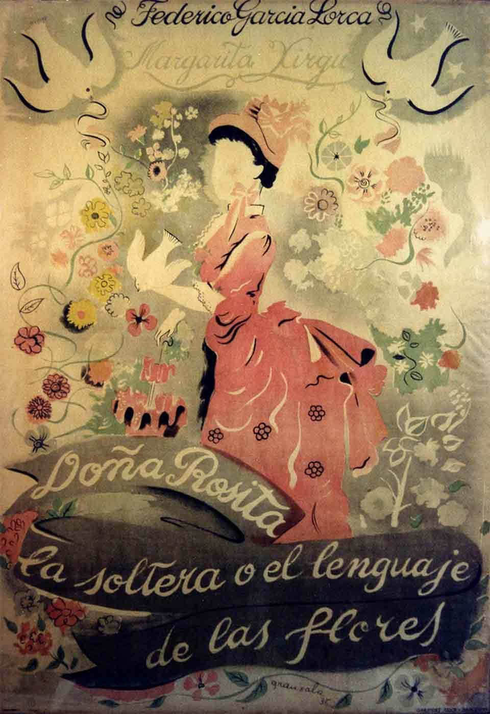 Cartell d'Emili Grau i Sala (1911-1975) per a l'obra Doña Rosita la soltera o el lenguaje de las flores, de Federico García Lorca, estrenada per la Compañía Margarita Xirgu el 1935 a Teatre Principal de Barcelona