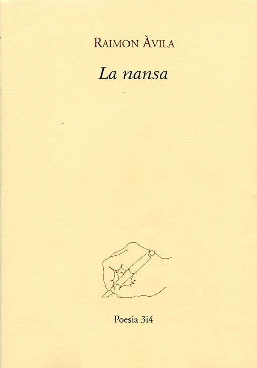 La nansa, de Raimon Àvila, publicat per 3i4 el 2015