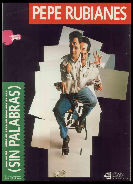 Cartell de Sin palabras, de Pepe Rubianes, estrenat el 1987