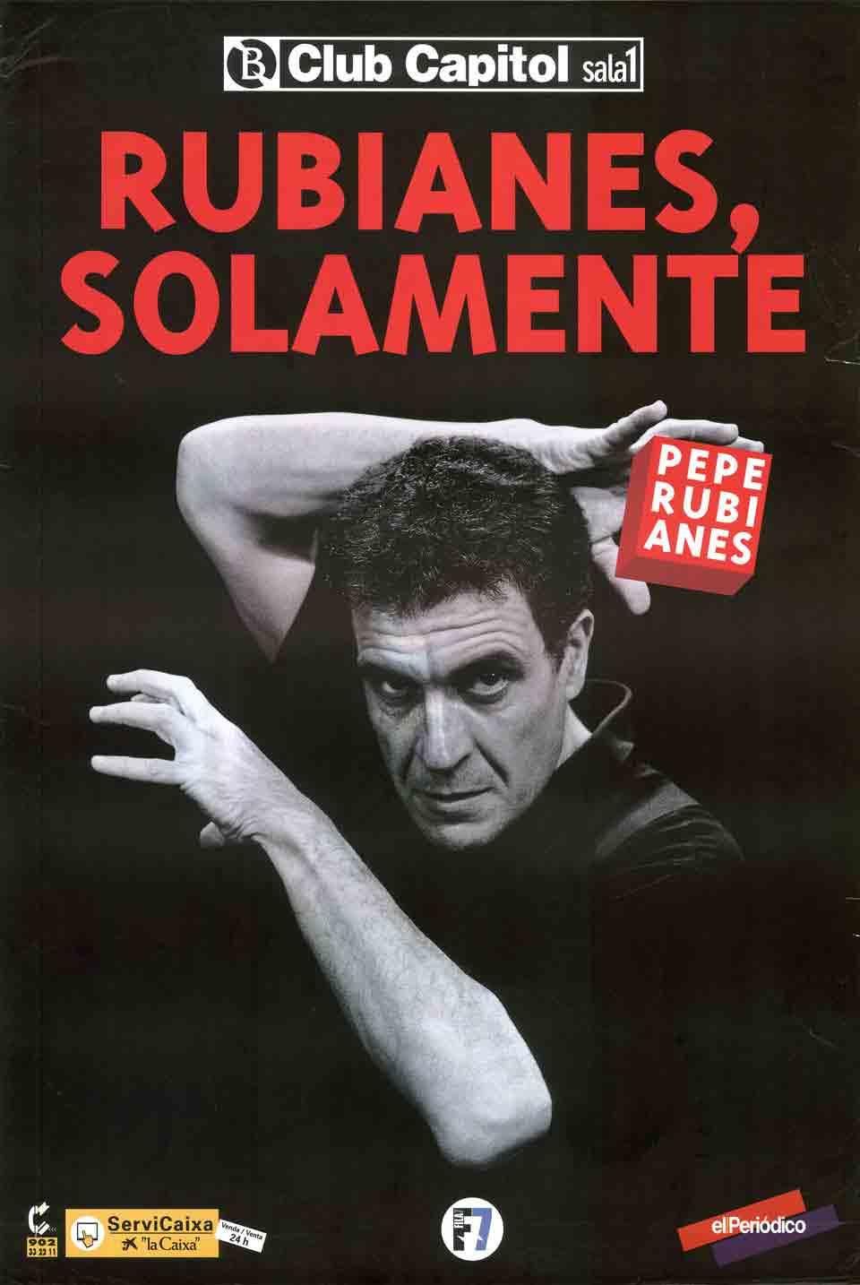 Cartell de Rubianes, solamente, estrenat el 1998 al Club Capitol de Barcelona