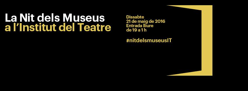 Nit dels Museus a l'Institut del Teatre 2016