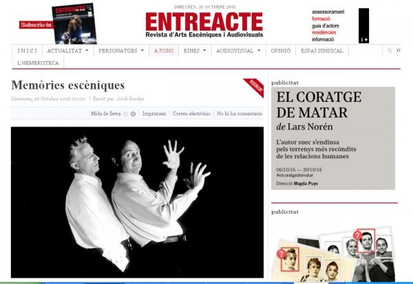 Article Memòries escèniques, de Jordi Bordes, publicat a Entreacte el 26 octubre 2016
