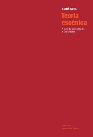 Coberta de Teoria escènica, d'Adrià Gual, coedició de l'Institut del Teatre amb Punctum