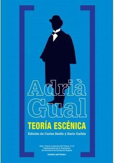 Coberta de Teoría escénica, d'Adrià Gual, coedició de l'Institut del Teatre amb l'Asociación de Directores de Escena de España