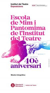 Cartell de l'exposició itinerant Escola de Mim i Pantomima de l'Institut del Teatre 40è aniversari