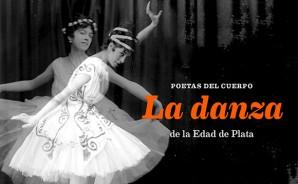 """Cartell exposició """"Poetas del cuerpo. La danza en la edad de Plata"""", Residencia de Estudiantes de Madrid, 5 octubre 2017 a 1 abril 2018"""