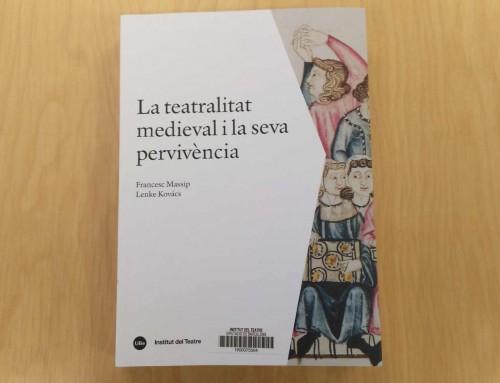 Nova publicació de l'Institut del Teatre a les nostres biblioteques