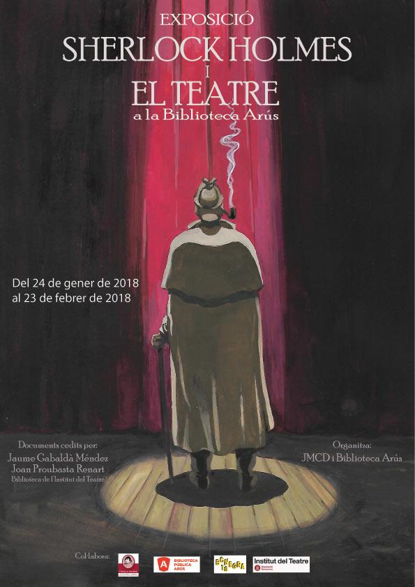 Cartell de l'exposició Sherlock Holmes i el teatre. Biblioteca Pública Arús, del 24 gener al 23 febrer de 2018