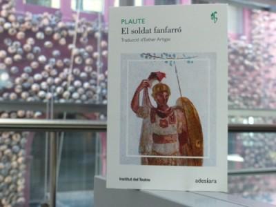 Coberta El soldat fanfarró, de Plaute, editat per l'Insitut del Teatre i Adesiara el 2018