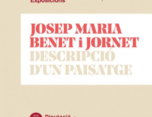 """Inauguració de l'exposició """"Josep Maria Benet i Jornet. Descripció d'un paisatge"""""""