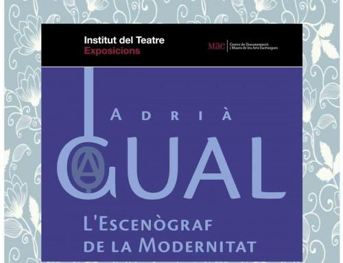 """Exposició itinerant """"Adrià Gual, l'escenògraf de la modernitat"""""""