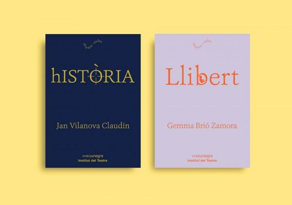 Historia, de Jan Vilanova, i Llibert, de Gemma Brió, editats per Institut del Teatre i Comanegra a la col·lecció Dramaticles, l'any 2018.