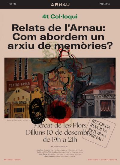 Relats de l'Arnau: Com abordem un arxiu de memòries. Mercat de les Flors, 10 desembre 2018