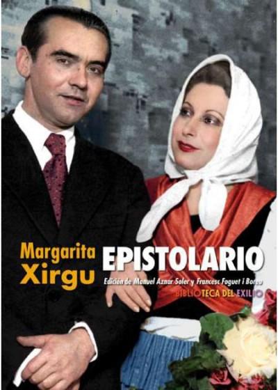 Coberta del llibre Epistolario Margarita Xirgu / edició de Manuel Aznar i Francesc Foguet. Editorial Renacimiento, 2018