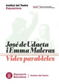 """Cartell de l'exposició temporal """"José de Udaeta i Emma Maleras. Vides paral·leles"""", del 9 d'abril a l'estiu 2019, Vestíbul de l'Institut del Teatre de Barcelona"""