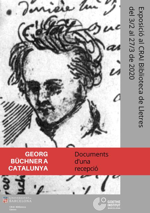 """Exposició """"Georg Büchner a Catalunya"""", CRAI Biblioteca de Lletres UB, 3 febrer-27 març 2020"""