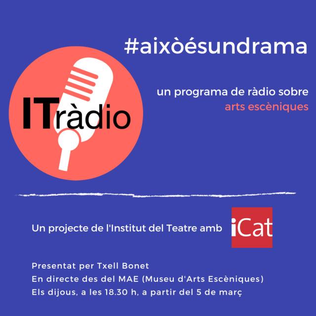 Programa de ràdio #aixòésundrama, projecte de l'Institut del Teatre amb iCat. Edició 2020.