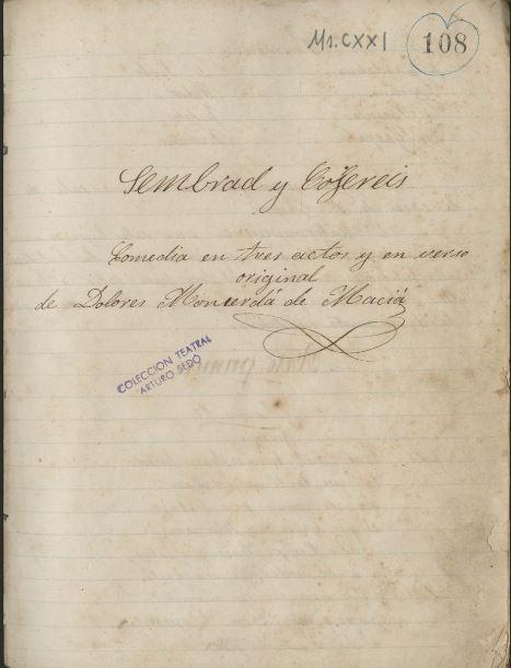 Coberta del manuscrit original de Dolors Monserdà, Sembrad y cojereis, de 1873. Col·lecció teatral Artur Sedó del MAE.