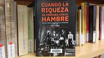 Coberta del llibre Cuando la riqueza se codeaba con el hambre, de Paco Villar, editat per l'Ajuntament de Barcelona el 2020
