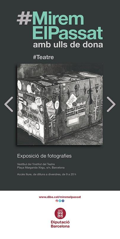 Cartell exposició #MiremElPassat amb ulls de dona #teatre