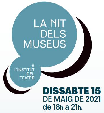 Cartell de La Nit dels Museus a l'Institut del Teatre 2021