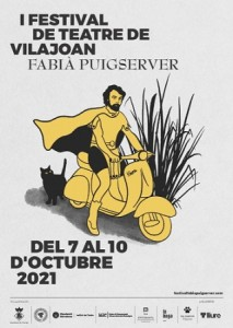 Cartell de I Festival de teatre Fabià Puigserver de Vilajoan, del 7 al 10 octubre 2021